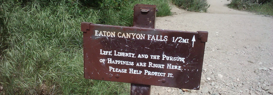 life-liberty-sign-eaton-canyon-trail